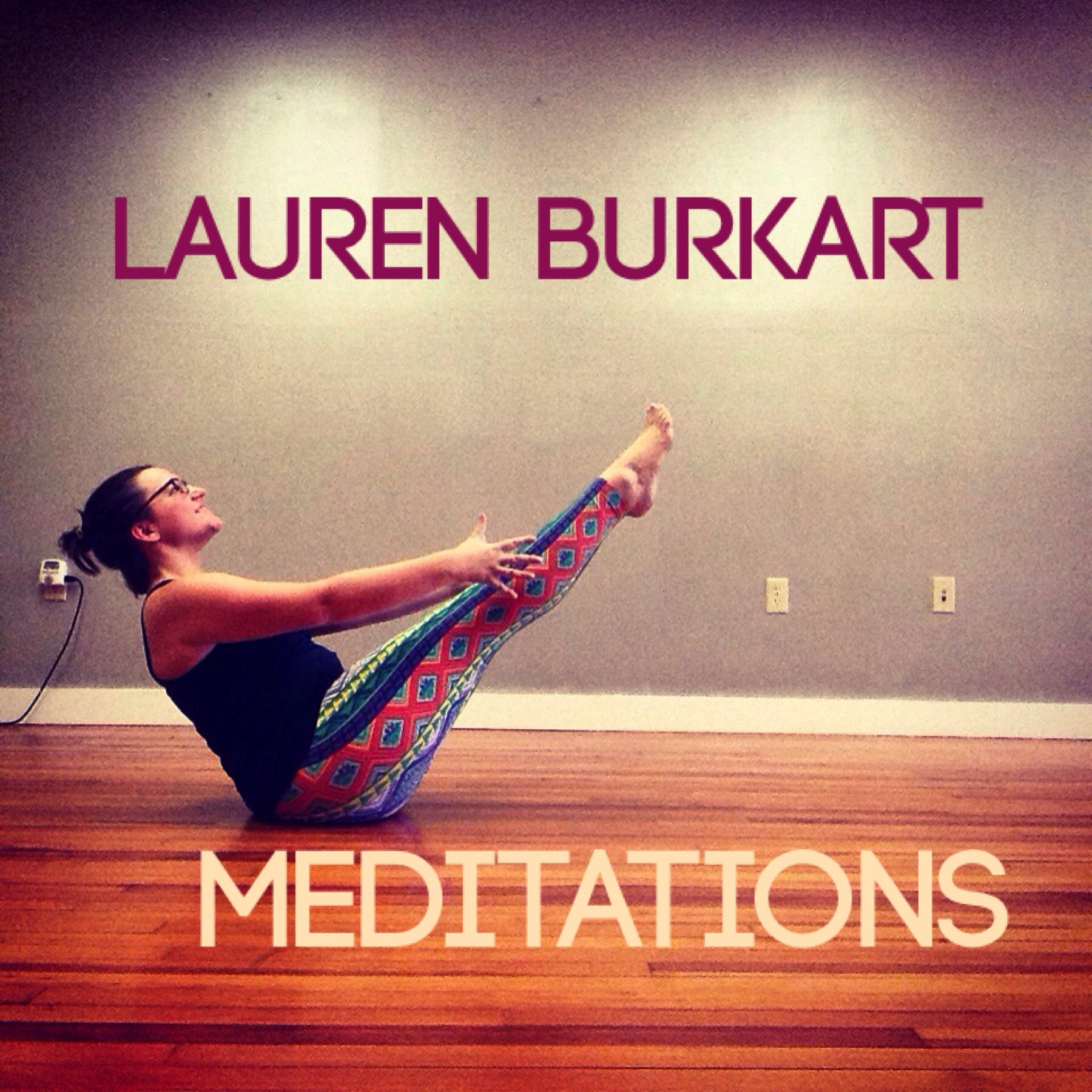 Lauren Burkart Yoga » Meditations Podcast